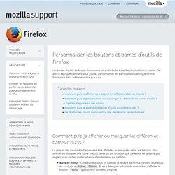 Personnaliser les boutons et barres d'outils de Firefox