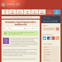 Personnaliser l'aspect des boutons radio et checkbox en CSS - CSS / CSS3