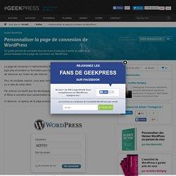 Personnaliser la page de connexion de WordPress