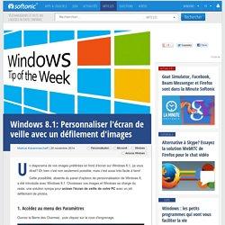 Windows 8.1: Personnaliser l'écran de veille avec un défilement d'images