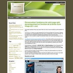 Personnaliser l'ambiance de votre page web dynamiquement en fonction de la teinte d'une image (c# + css) , Julien Lefebvre