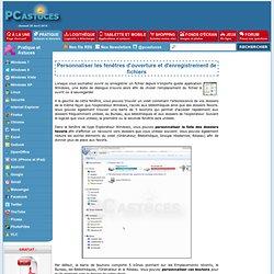 Personnaliser les fenêtres d'ouverture et d'enregistrement de fichiers
