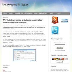 un logiciel gratuit pour personnaliser votre installation de Windows