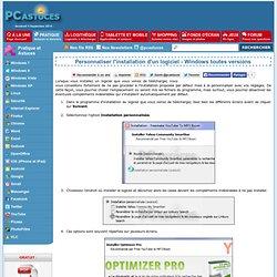 Personnaliser l'installation d'un logiciel - Windows toutes versions