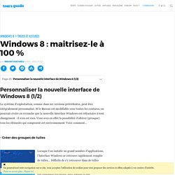 Personnaliser la nouvelle interface de Windows 8 (1/2) - Windows 8 : maitrisez-le à 100 %