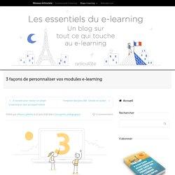 3 façons de personnaliser vos modules e-learning