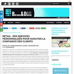 Retail : des services personnalisés pour la confiance client
