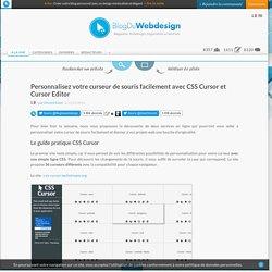 Personnalisez votre curseur de souris facilement avec CSS Cursor et Cursor Editor