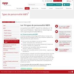 Types de personnalité Myers-Briggs(MBTI)–profils de personnalité