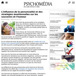 L'influence de la personnalité et des stratégies émotionnelles sur les souvenirs et l'humeur