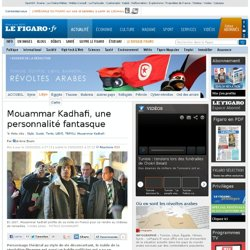 International : Le fantasque Mouammar Kadhafi