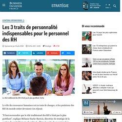 Les 3 traits de personnalité indispensables pour le personnel des RH - Business Insider France