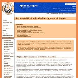 Personnalité et individualité : homme et femme - Agnès et Jacques Famille PYRAT