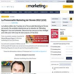 La Personnalité Marketing de l'Année 2012 (1/10)