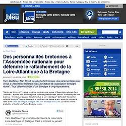 Des personnalités bretonnes à l'Assemblée nationale pour défendre le rattachement de la Loire-Atlantique à la Bretagne