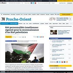 800 personnalités israéliennes signent pour la reconnaissance d'un Etat palestinien