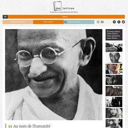 """Lettre de Gandhi à Hitler : """"Il est assez clair que vous êtes aujourd'hui la seule personne au monde qui puisse empêcher le déclenchement d'une guerre pouvant réduire l'humanité à l'état sauvage."""""""