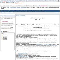 Décret n° 2016-1367 du 12 octobre 2016 relatif à la mise en œuvre du compte personnel d'activité