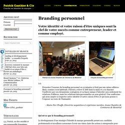 Branding personnel - Brand coach, conférencier et formateur en branding Pat Gauthier