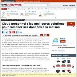 Cloud personnel : les meilleures solutions pour ramener ses données à la maison - Un Cloud personnel pour maîtriser ses données