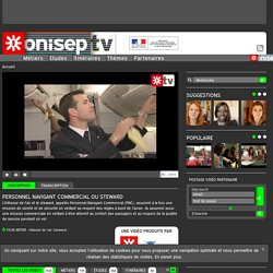 Personnel Navigant Commercial ou Steward - Onisep TV
