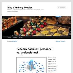 Réseaux sociaux : personnel vs. professionnel