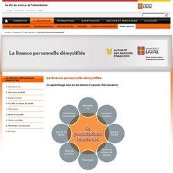 La finance personnelle démystifiée - Faculté des sciences de l'administration - Université Laval