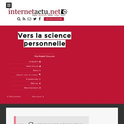 Vers la science personnelle