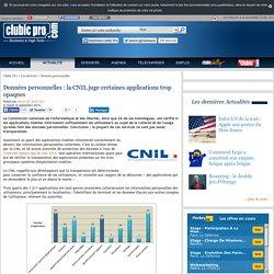 Données personnelles : la CNIL juge certaines applications trop opaques