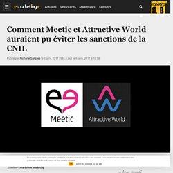 Données personnelles: comment Meetic et Attractive World auraient pu éviter les sanctions de la CNIL - Data driven marketing