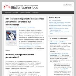 28/1 journée de la protection des données personnelles : Conseils aux bibliothécaires – Biblio Numericus