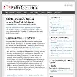 Aidants numériques, données personnelles et bibliothécaires - Biblio Numericus
