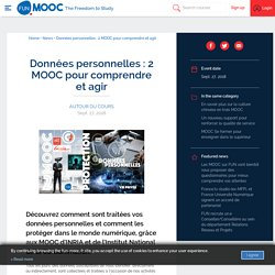 Données personnelles: 2 MOOC pour comprendre et agir