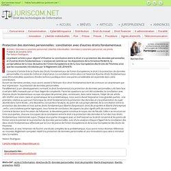 Protection des données personnelles : conciliation avec d'autres droits fondamentaux