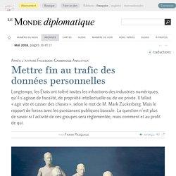 Mettre fin au trafic des données personnelles, par Frank Pasquale (Le Monde diplomatique, mai 2018)