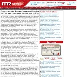 Protection des données personnelles : les entreprises françaises ne sont pas prêtes