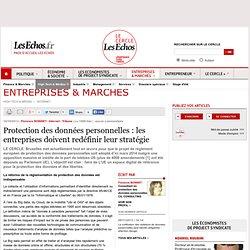 Protection des données personnelles : les entreprises doivent redéfinir leur stratégie