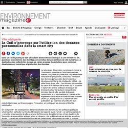 La Cnil s'interroge sur l'utilisation des données personnelles dans la smart city – – Environnement-magazine.fr