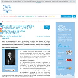 Protection des données personnelles : vers de nouvelles règles européennes. Par Jérôme Deroulez, Avocat.
