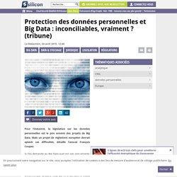 Protection des données personnelles et Big Data : inconciliables, vraiment ?