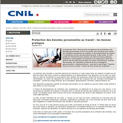 Protection des données personnelles au travail : les bonnes pratiques