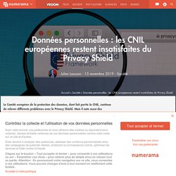Données personnelles : les CNIL européennes restent insatisfaites du Privacy Shield - Société