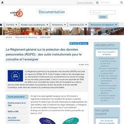 Le Règlement général sur la protection des données personnelles (RGPD): des outils institutionnels pour le connaître et l'enseigner