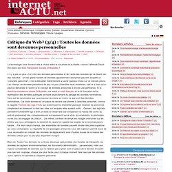 Critique du Web² (3/4) : Toutes les données sont devenues person