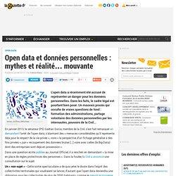 Open data et données personnelles : mythes et réalité... mouvante
