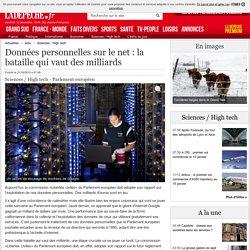 Données personnelles sur le net : la bataille qui vaut des milliards - 21/10/2013