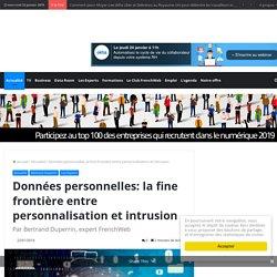 Données personnelles: la fine frontière entre personnalisation et intrusion