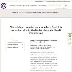 Vie privée et données personnelles – Droit à la protection et « droit à l'oubli » face à la liberté d'expression