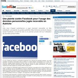 Une plainte contre Facebook pour l'usage des données personnelles jugée recevable en Autriche