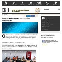 Données personnelles, sensibiliser les jeunes - Infolab CRIJ Rhône-Alpes